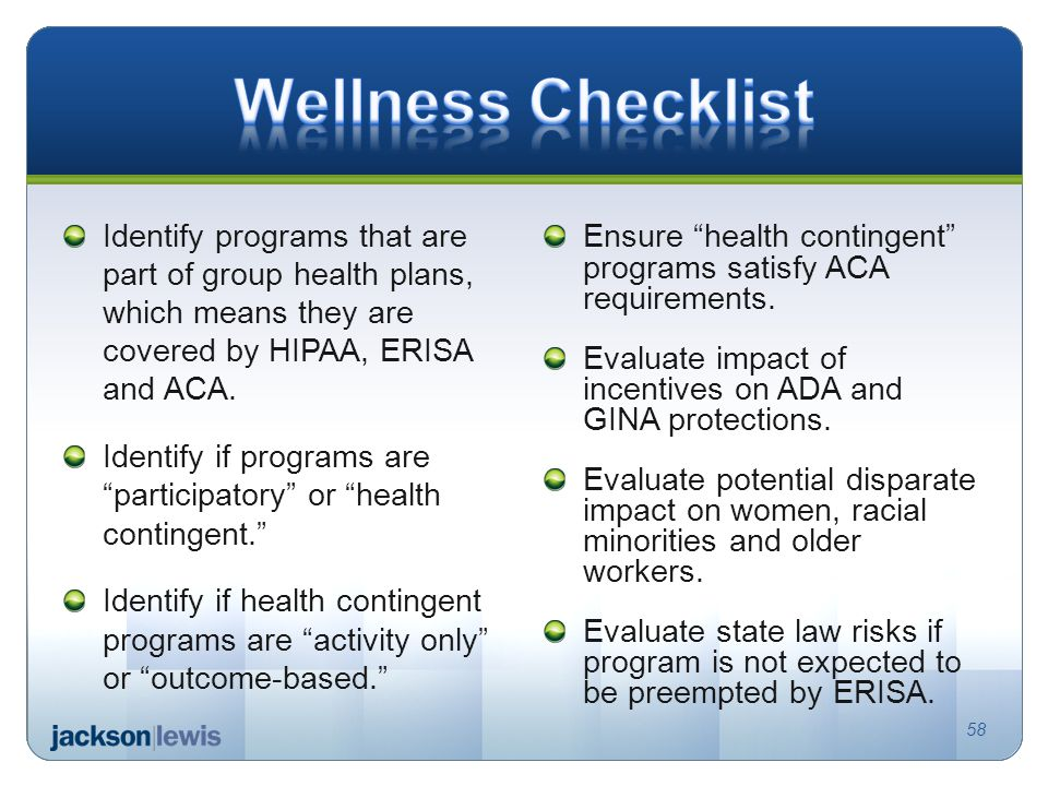 Identify programs that are part of group health plans, which means they are covered by HIPAA, ERISA and ACA.