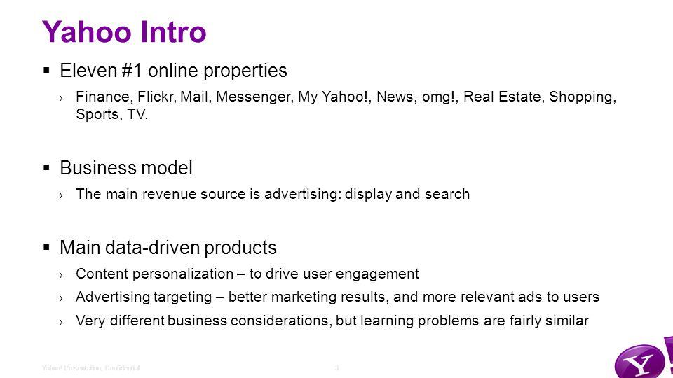 3Yahoo. Presentation, Confidential Yahoo. The Premium Digital Media Company 3Yahoo.