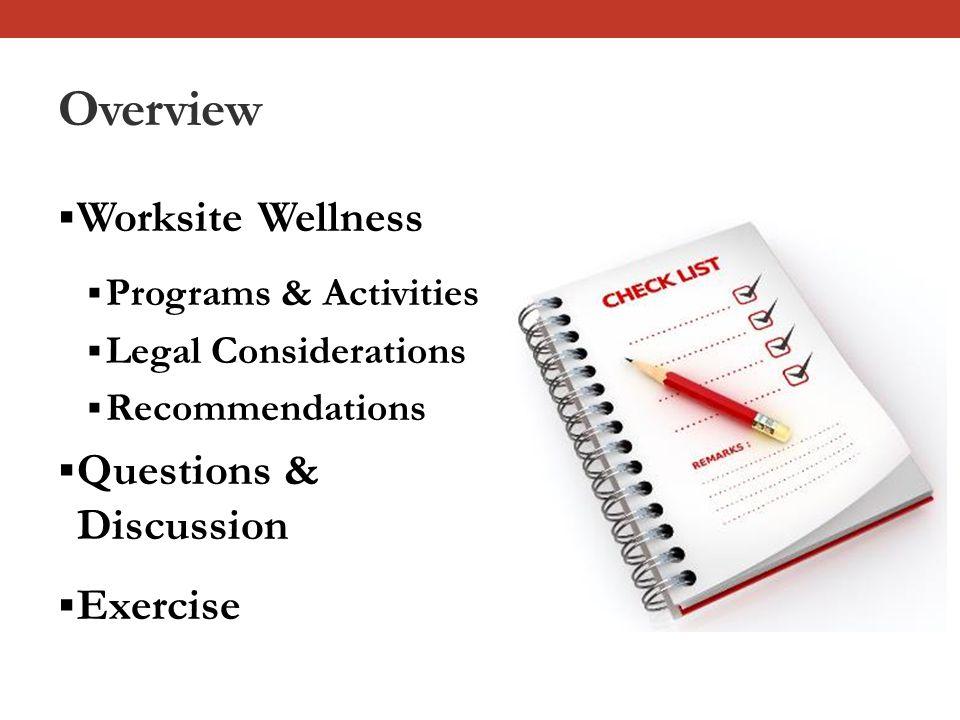 Workplace Wellness: Programs & Activities