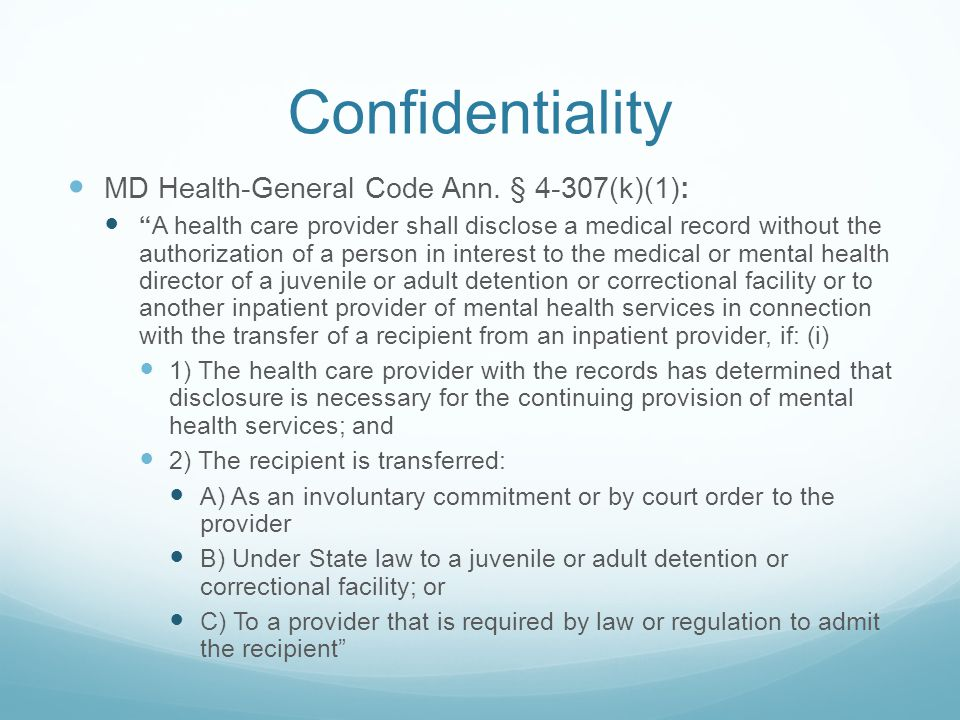 Confidentiality MD Health-General Code Ann.