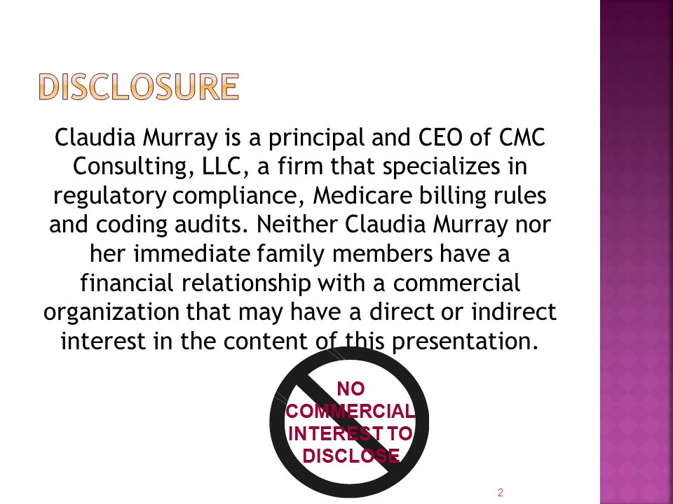 Claudia Murray is a principal and CEO of CMC Consulting, LLC, a firm that specializes in regulatory compliance, Medicare billing rules and coding audits.