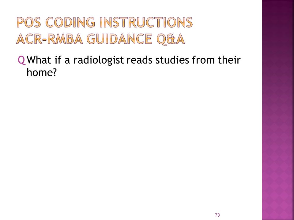 QWhat if a radiologist reads studies from their home 73