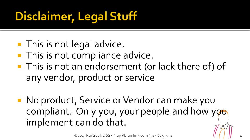  This is not legal advice.  This is not compliance advice.  This is not an endorsement (or lack there of) of any vendor, product or service  No pr