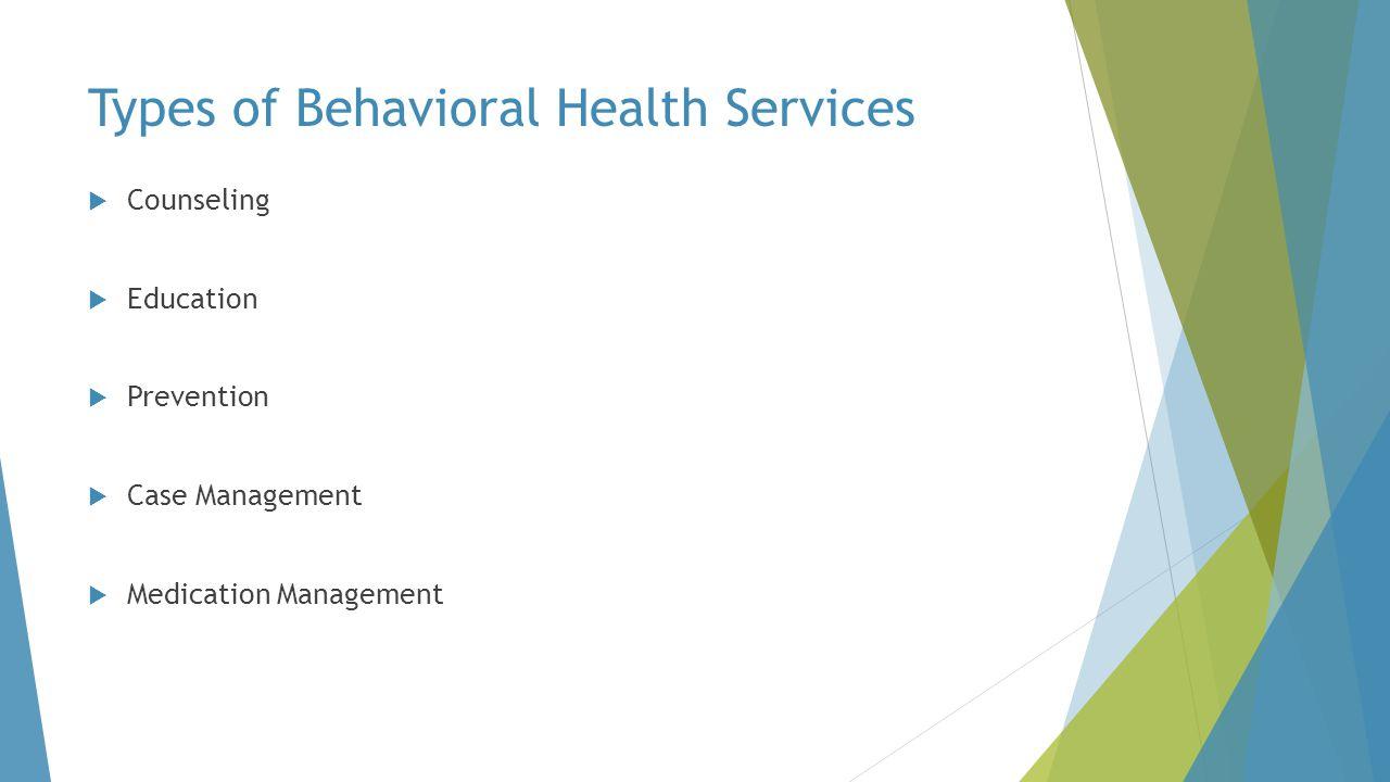 Behavioral Health Continuum of Care Screening Assessment Diagnosis Treatment