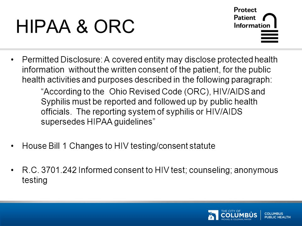 HIPAA & ORC- Resources Revised Recommendations for HIV testing of Adults, Adolescents, and Pregnant Women in Health-Care Settings HIPAA Privacy Rule and Public Health –Documents can be found at the CDC MMWR website