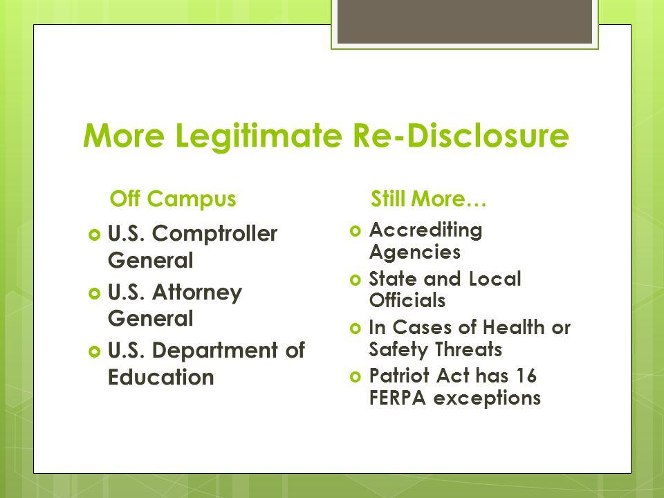 More Legitimate Re-Disclosure Off Campus  U.S. Comptroller General  U.S.