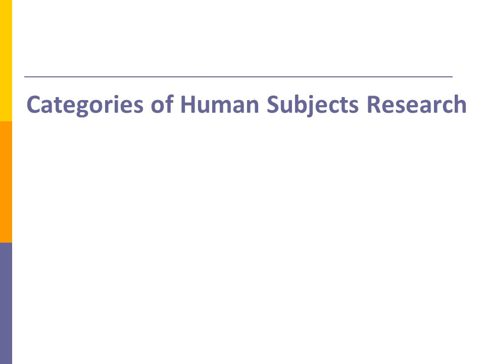 Categories of Human Subjects Research