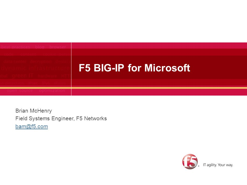 42 F5 Solution for SharePoint 2010 Availability –Port/protocol health monitoring –Load-balancing –SSL offload –Site resilience Acceleration –TCP Optimizations –Caching –Compression –De-duplication Security –Application layer –Policy engine Management –Template-based configuration –Best-in-class Management Pack