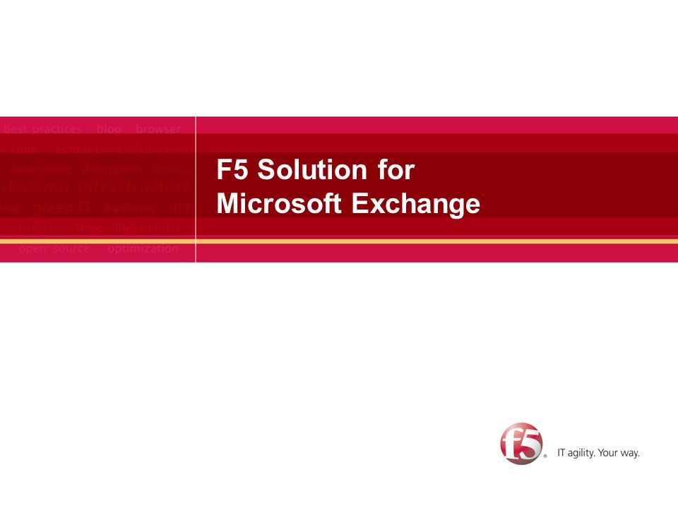 17 Performance - SSL termination Reduce cost and overhead of managing certificates by moving them to BIG-IP BIG-IP is designed with dedicated chipset for encryption/decryption calculations Increase Exchange server CPU utilization and network connections per second