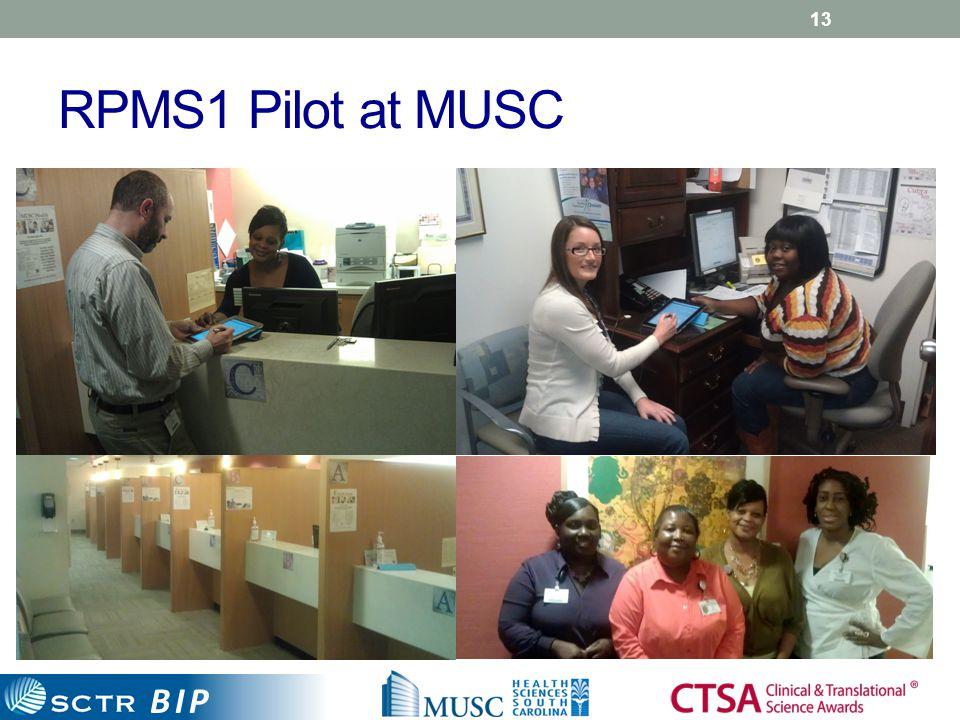 BIP RPMS1 Pilot at MUSC 13
