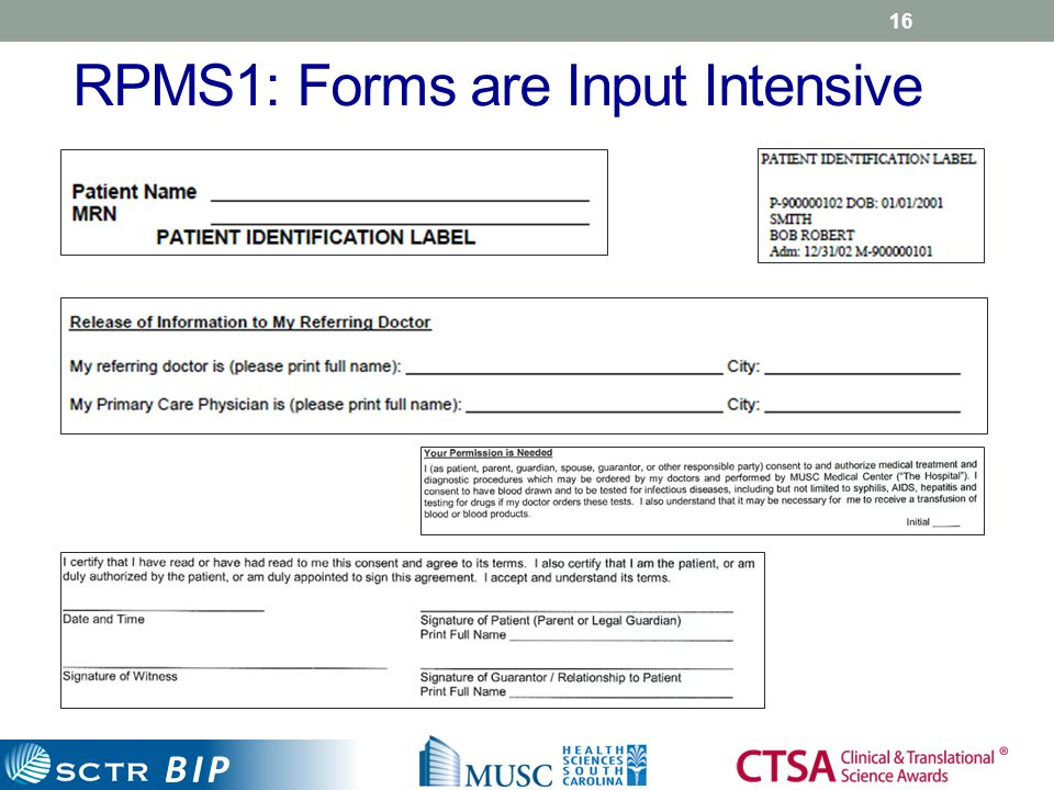 BIP RPMS1: Forms are Input Intensive 16