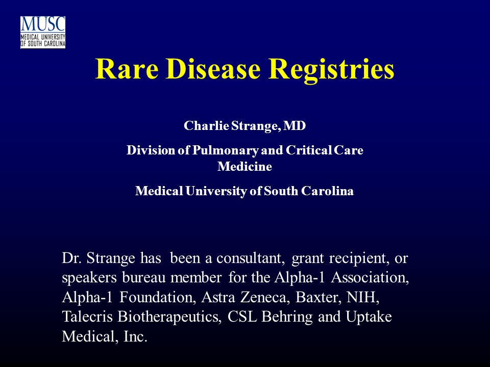Orphan Diseases Disease for which <200,000 individuals are affected in the United States.