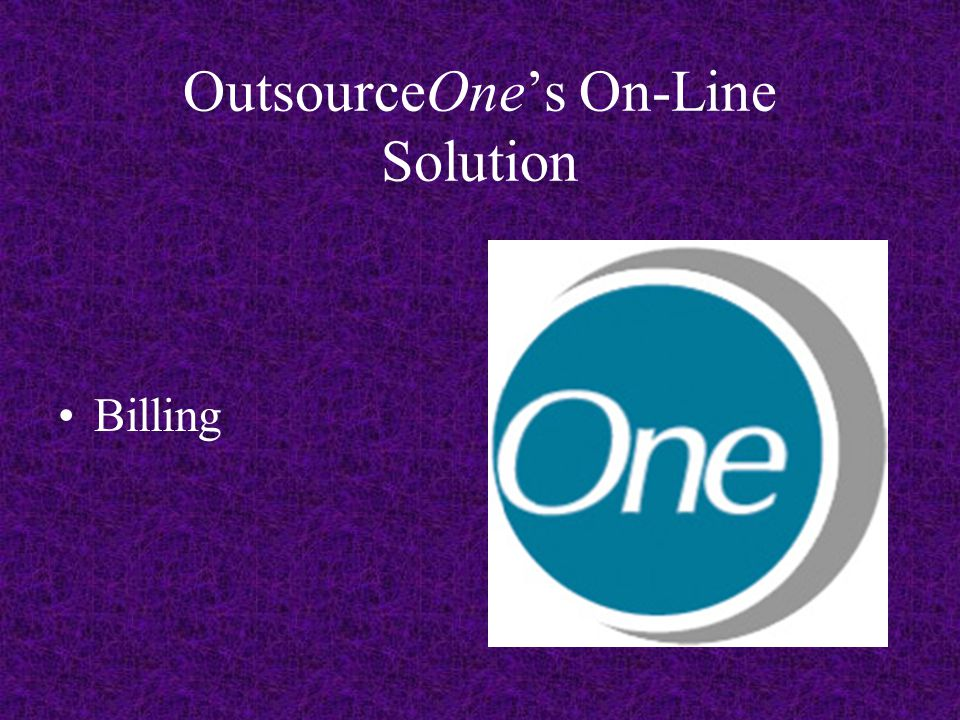 OutsourceOne's On-Line Solution Billing