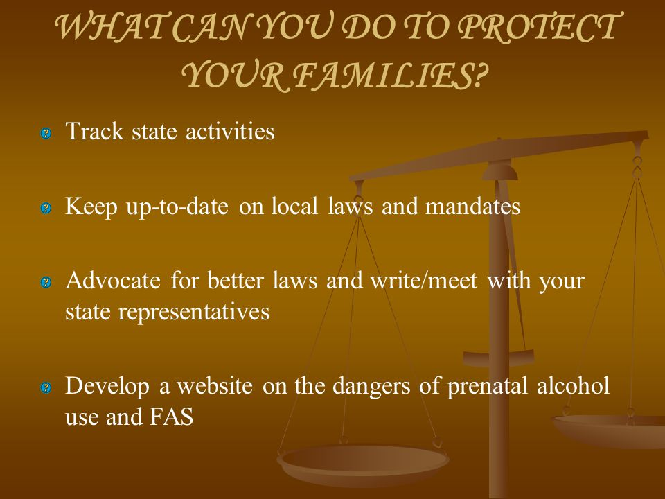 WHAT CAN YOU DO TO PROTECT YOUR FAMILIES.