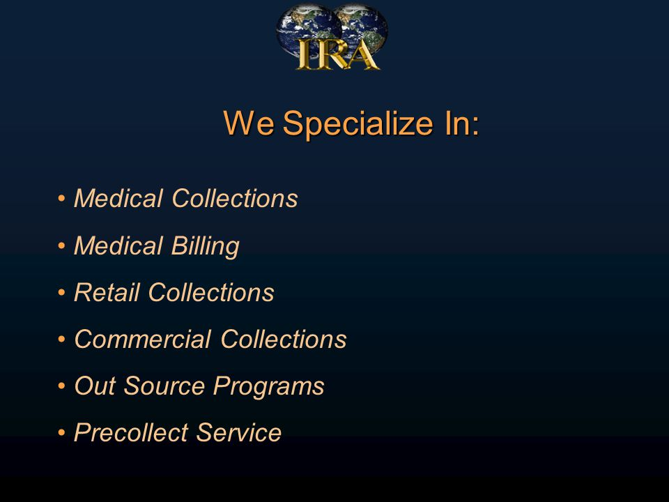 Diverse Client Base Hospitals Faculty Practice Plans Medical Groups Banks Retail Stores Oil Companies Utility Companies References are available upon request