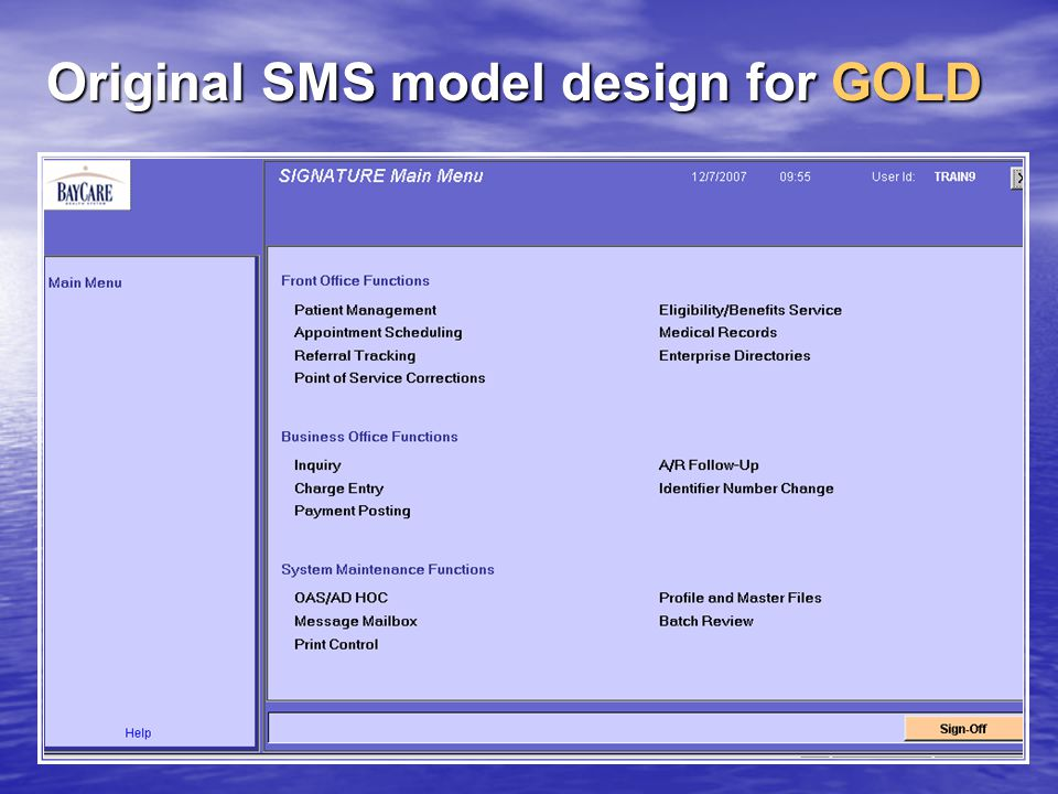 Original SMS model design for GOLD