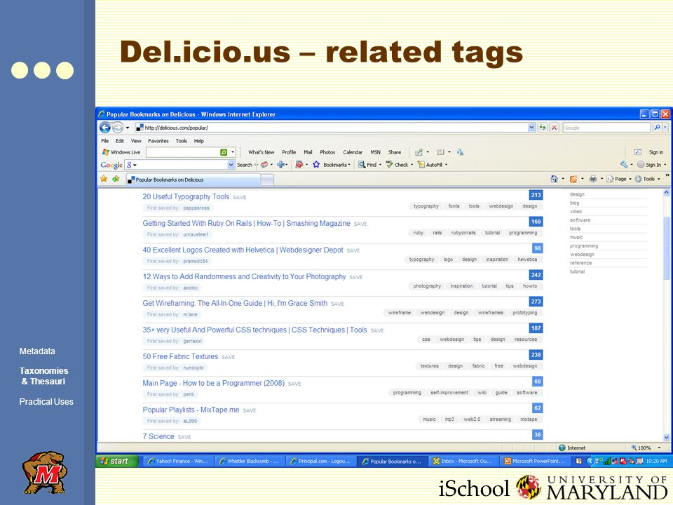 iSchool Del.icio.us – related tags Metadata Taxonomies & Thesauri Practical Uses