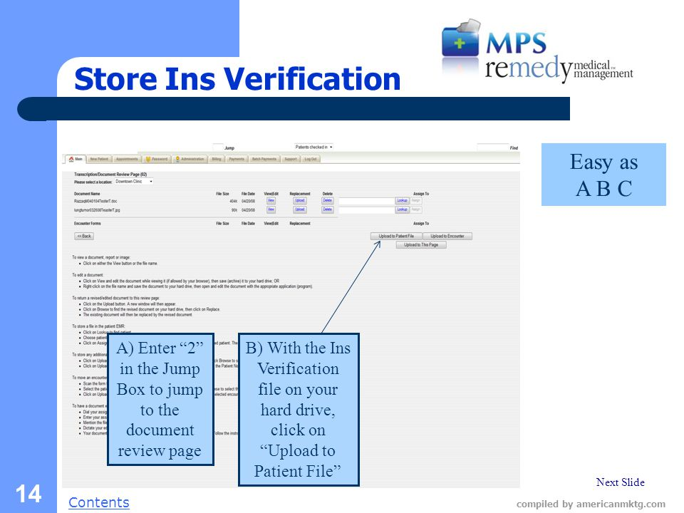"Next Slide Contents compiled by americanmktg.com 14 Store Ins Verification A) Enter ""2"" in the Jump Box to jump to the document review page Easy as A"