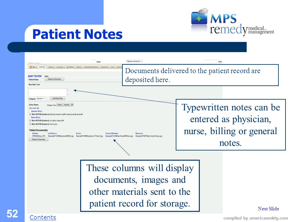 Next Slide Contents compiled by americanmktg.com 52 Patient Notes Documents delivered to the patient record are deposited here.