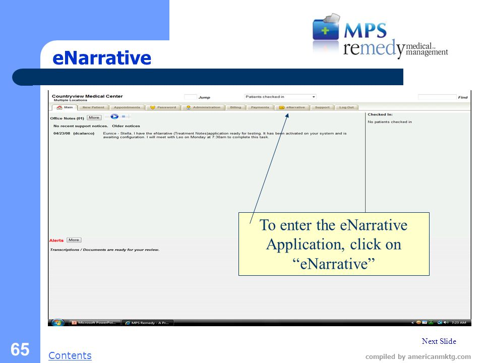 "Next Slide Contents compiled by americanmktg.com 65 eNarrative To enter the eNarrative Application, click on ""eNarrative"""