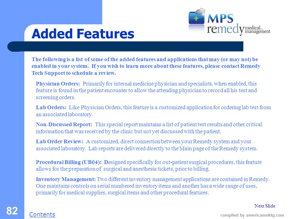 Next Slide Contents compiled by americanmktg.com 82 Added Features The following is a list of some of the added features and applications that may (or may not) be enabled in your system.