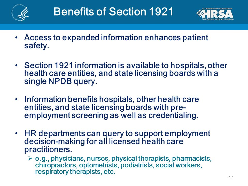Benefits of Section 1921 Access to expanded information enhances patient safety.
