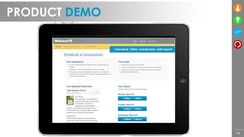 13 PRODUCT DEMO Convenient Online Consultations with Experts