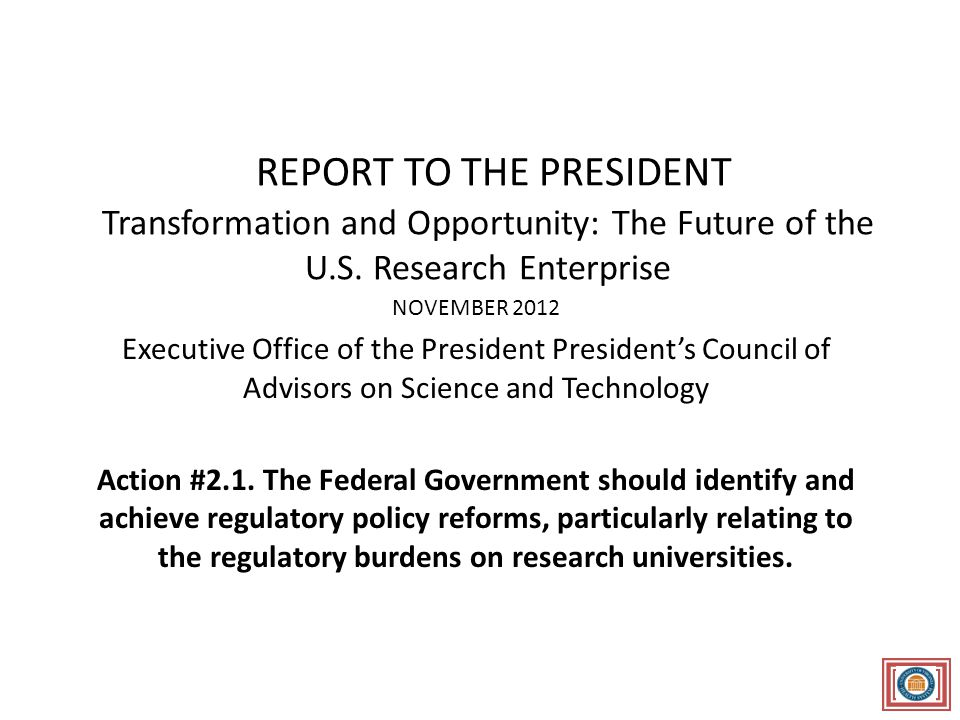 REPORT TO THE PRESIDENT Transformation and Opportunity: The Future of the U.S.