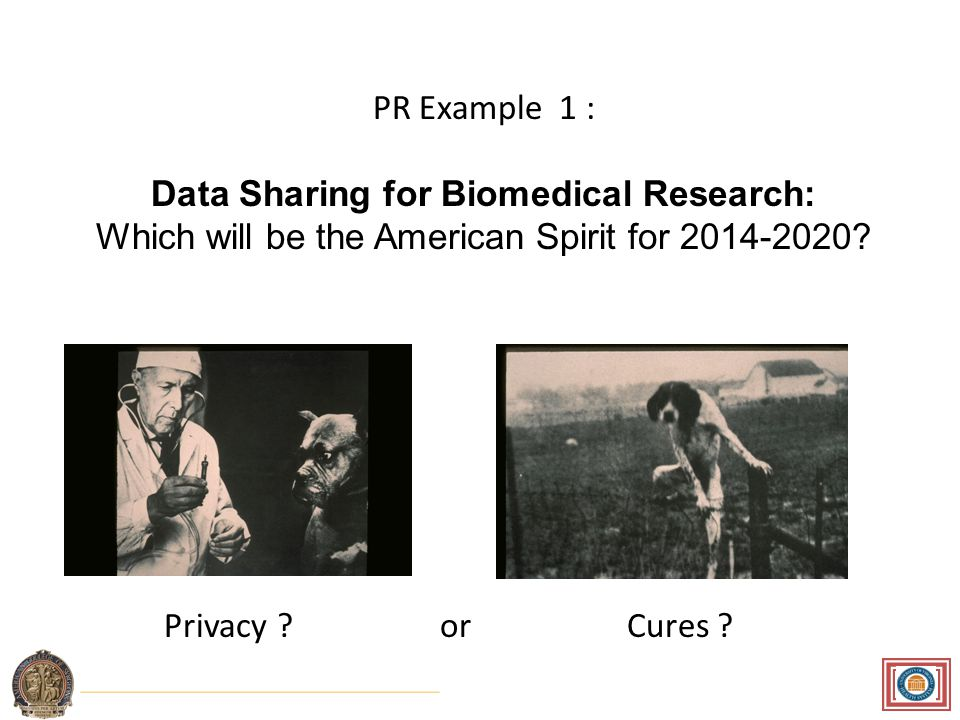 PR Example 1 : Data Sharing for Biomedical Research: Which will be the American Spirit for 2014-2020.