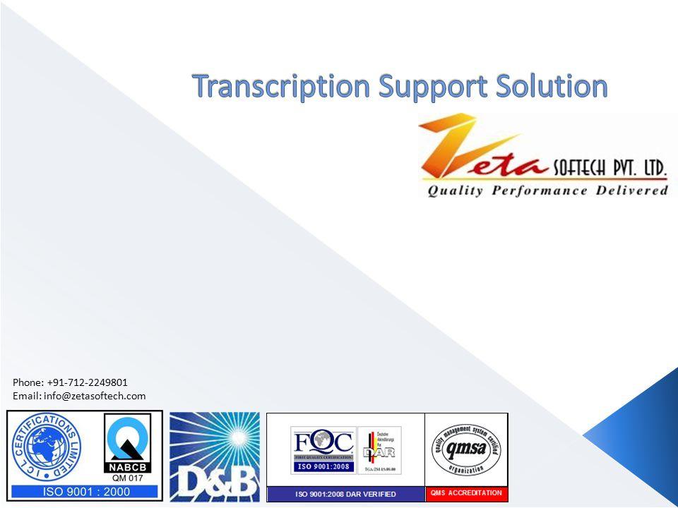 Phone: +91-712-2249801 Email: info@zetasoftech.com