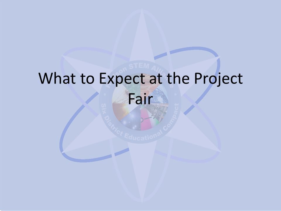 What to Expect at the Project Fair