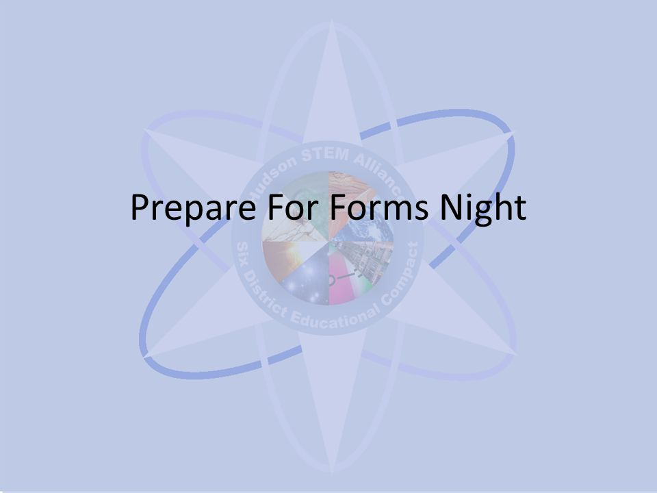 Prepare For Forms Night