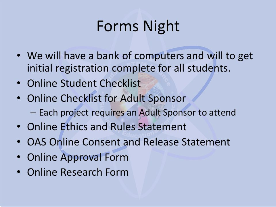 Forms Night We will have a bank of computers and will to get initial registration complete for all students.