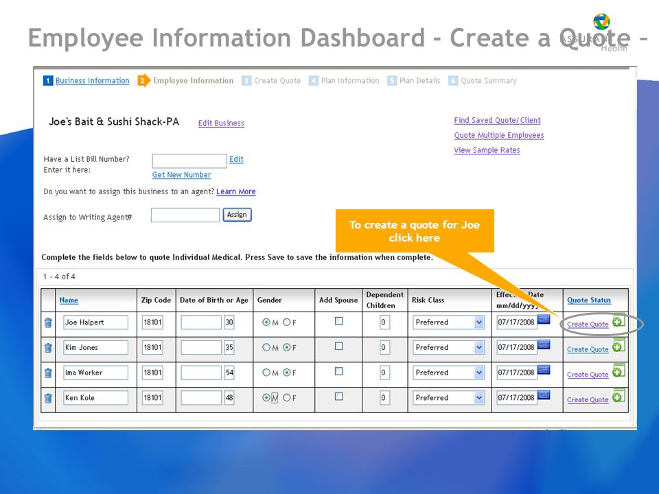 Employee Information Dashboard - Create a Quote – To create a quote for Joe click here