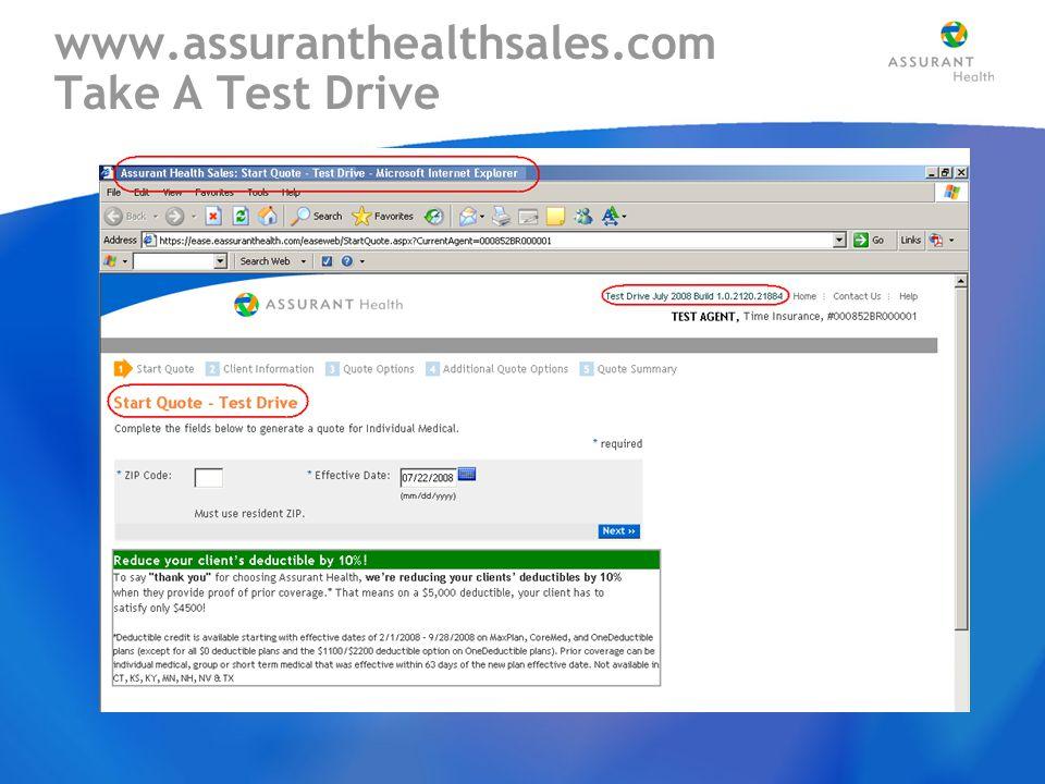 www.assuranthealthsales.com Take A Test Drive