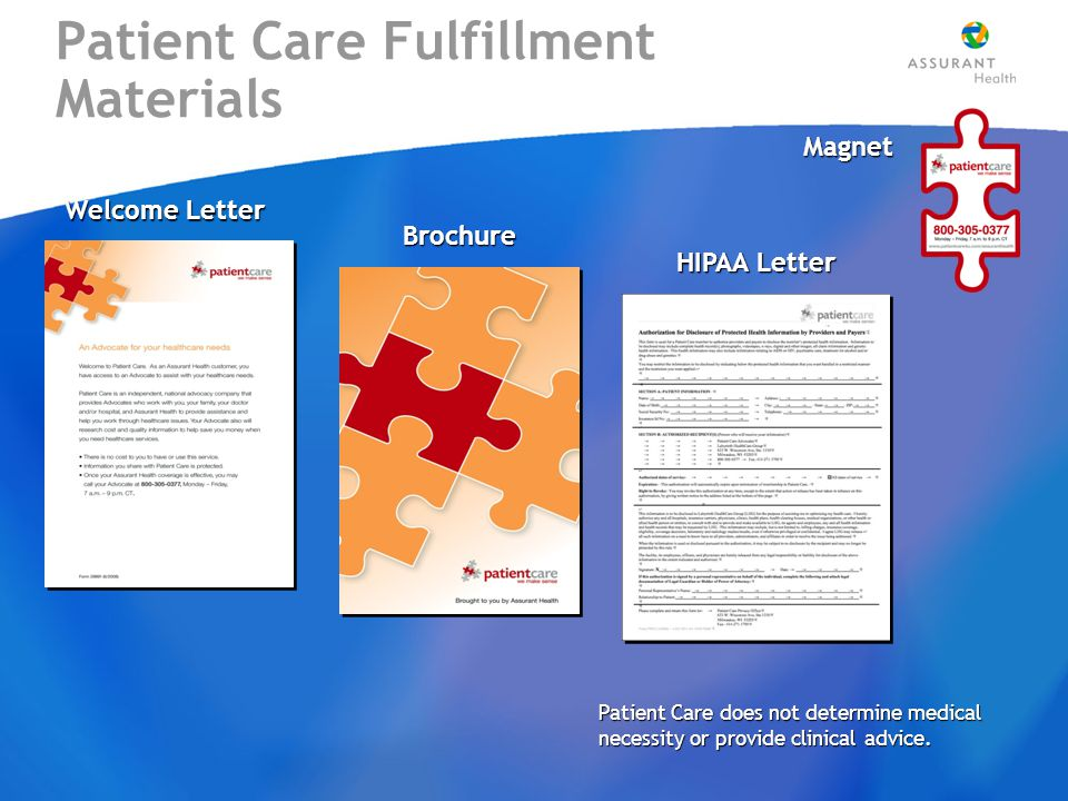 Magnet HIPAA Letter Brochure Welcome Letter Patient Care does not determine medical necessity or provide clinical advice.