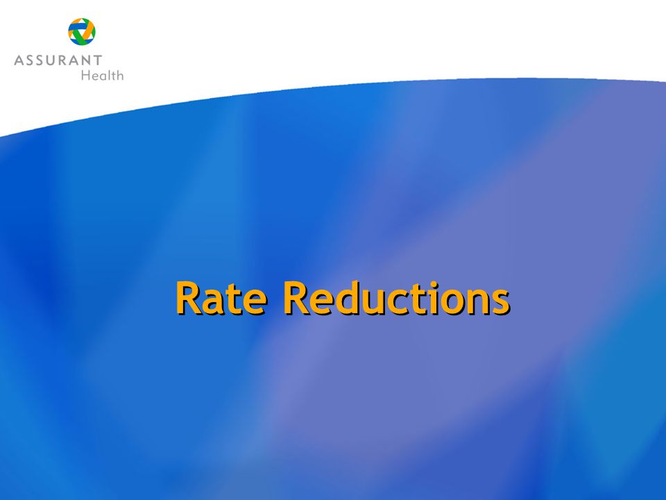 Rate Reductions