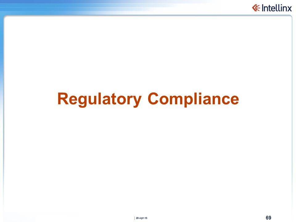 69 28-Apr-15 Regulatory Compliance