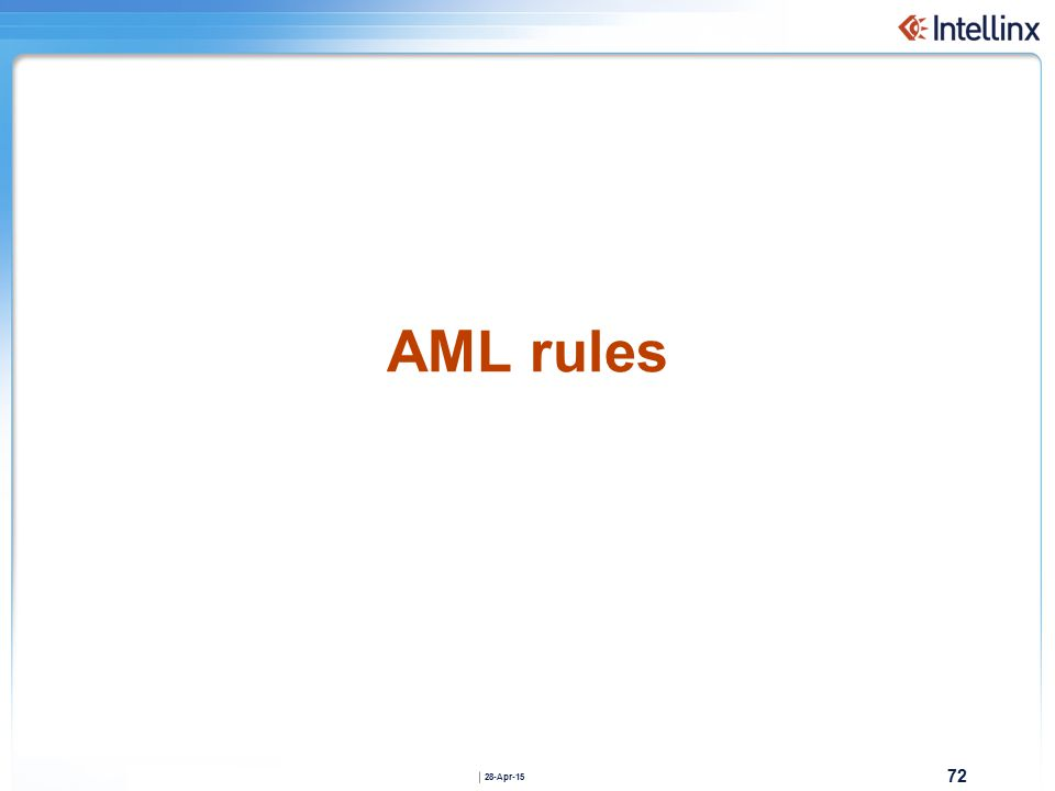 72 28-Apr-15 AML rules