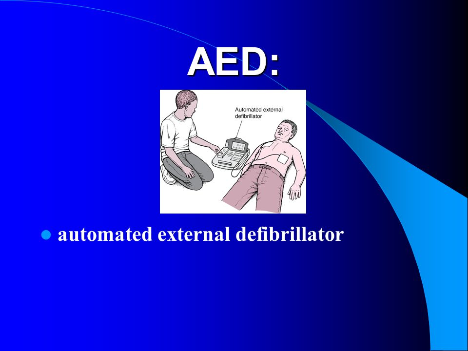 AED: automated external defibrillator