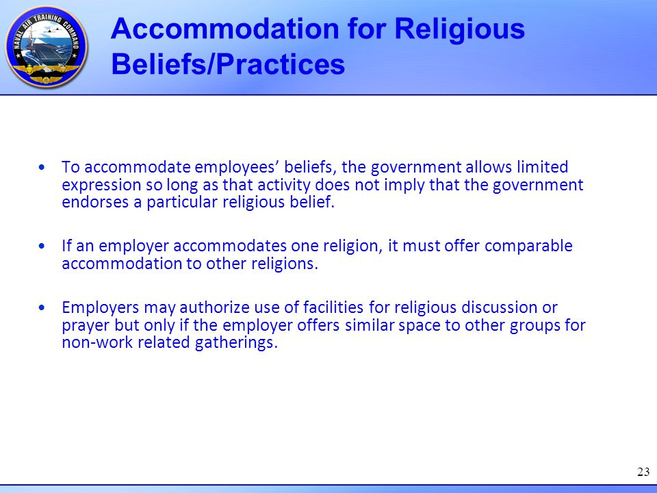 23 To accommodate employees' beliefs, the government allows limited expression so long as that activity does not imply that the government endorses a