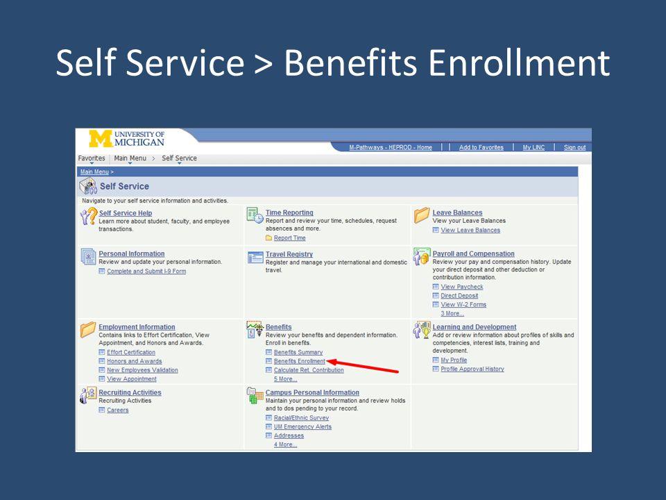 Self Service > Benefits Enrollment