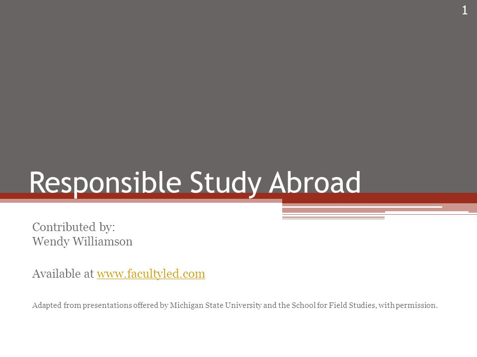 2 Responsible Study Abroad Revised January 2010 Know… Your Risks Your Students Your Responsibility How to Prepare How to Respond