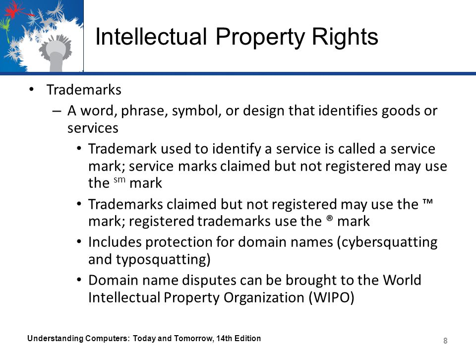 Intellectual Property Rights Understanding Computers: Today and Tomorrow, 14th Edition 9