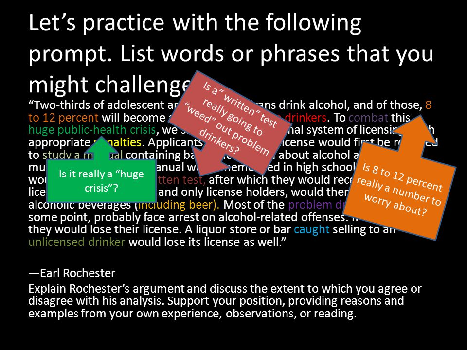 Let's practice with the following prompt. List words or phrases that you might challenge.