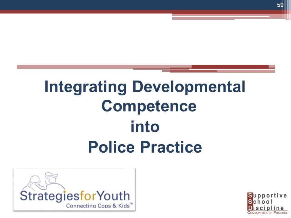 . Integrating Developmental Competence into Police Practice 59