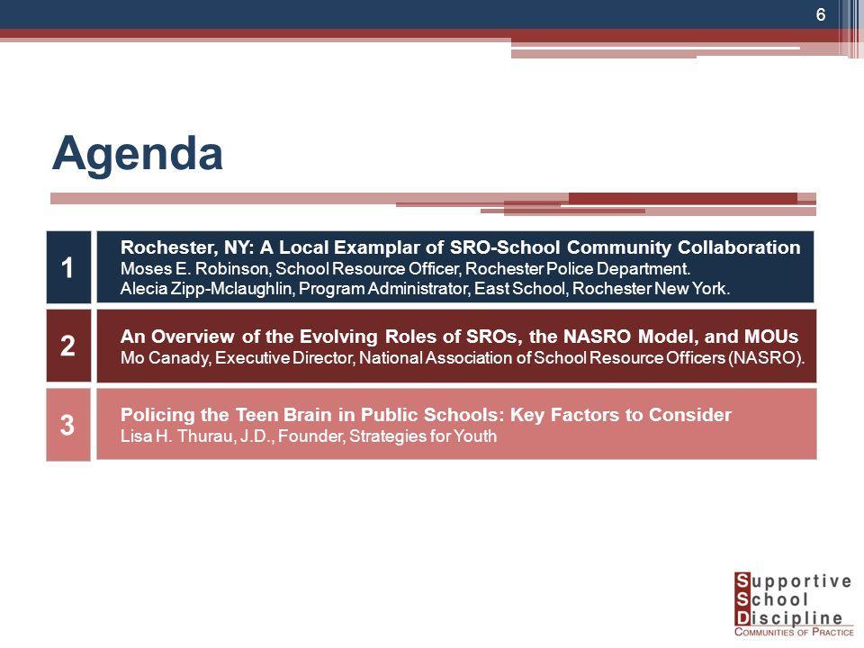 Agenda Rochester, NY: A Local Examplar of SRO-School Community Collaboration Moses E.