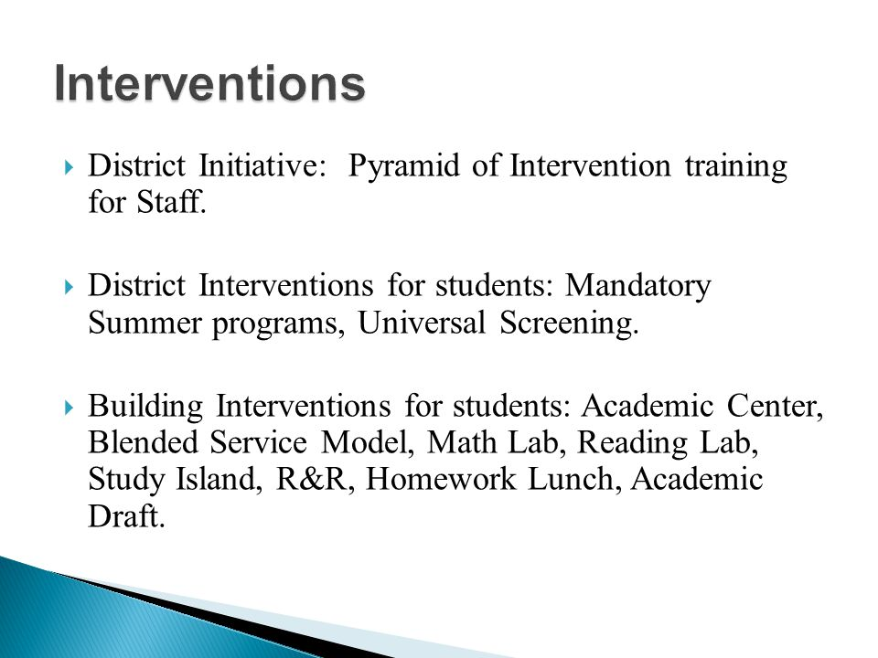  District Initiative: Pyramid of Intervention training for Staff.