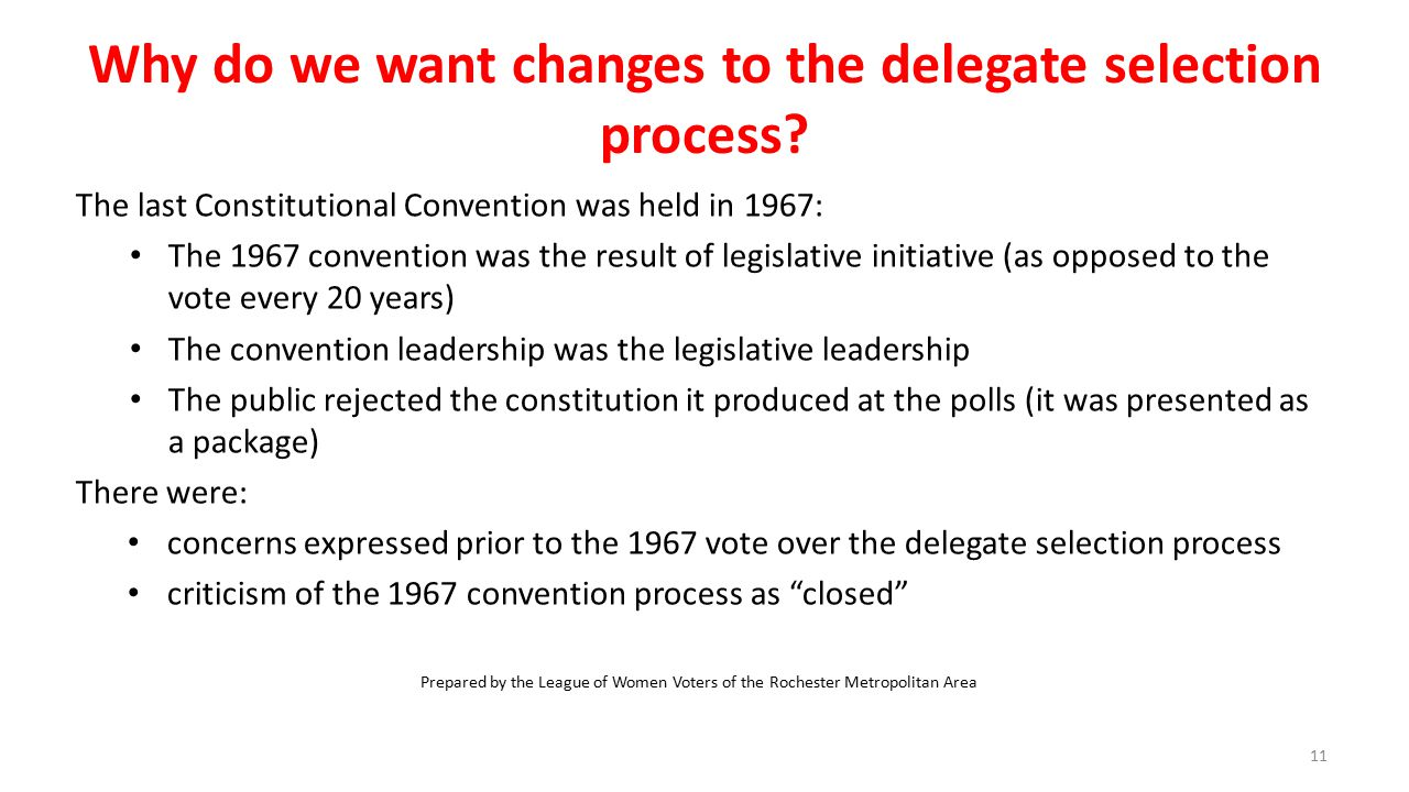Why do we want changes to the delegate selection process.