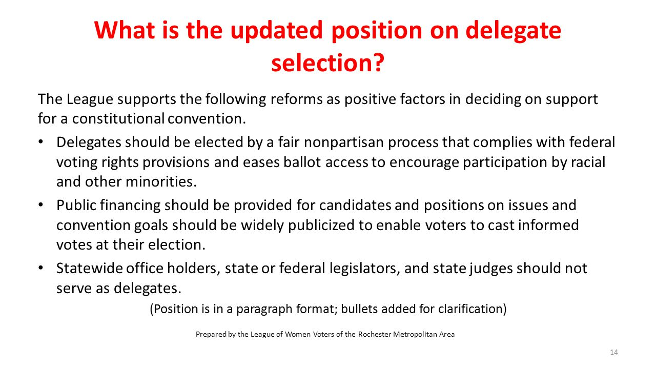 What is the updated position on delegate selection.